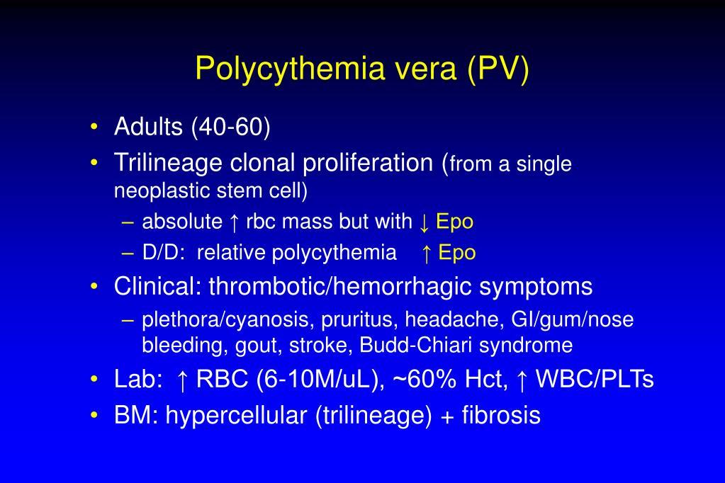 Polycythemia vera (PV)