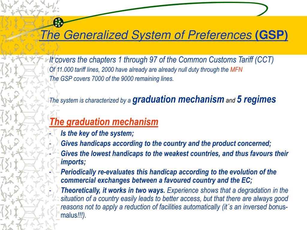the generalized system of preferences On july 31, 2013, the generalized system of preferences (gsp)—the us trade program designed to promote trade in developing countries—expired without renewal for.
