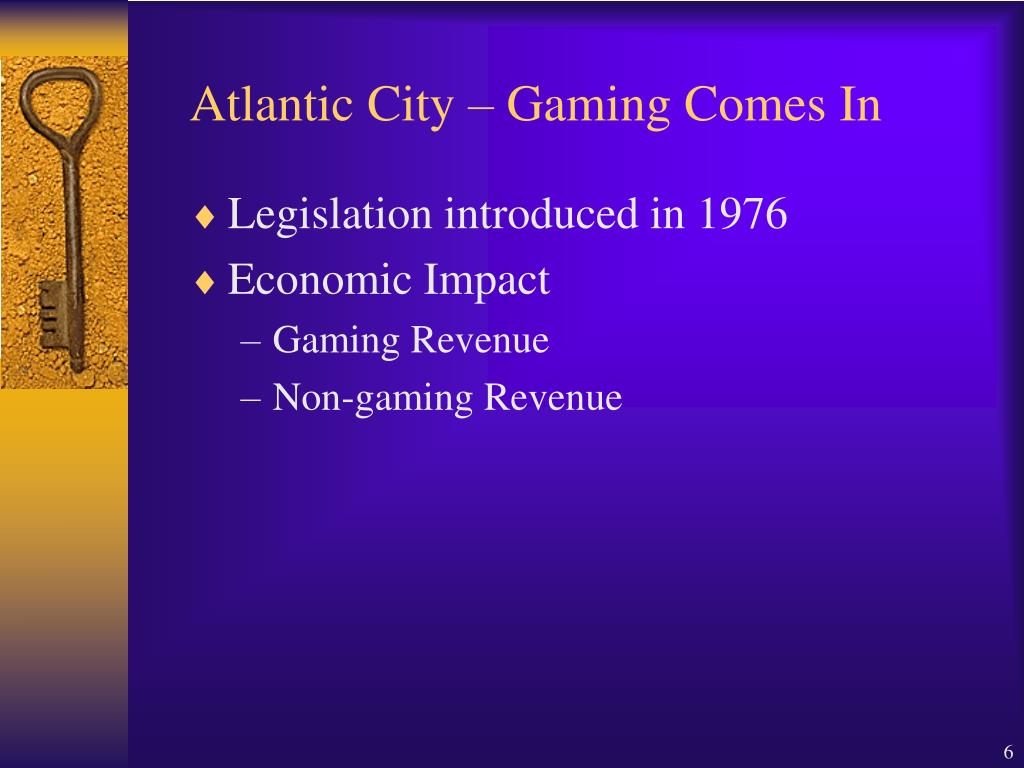 Atlantic City – Gaming Comes In
