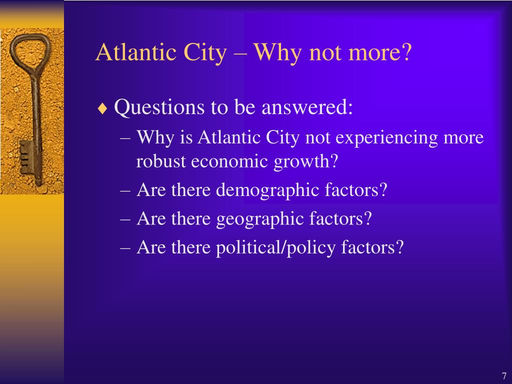 Atlantic City – Why not more?