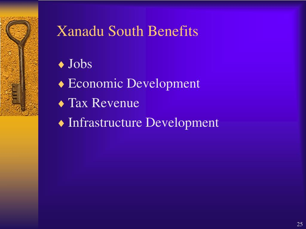 Xanadu South Benefits