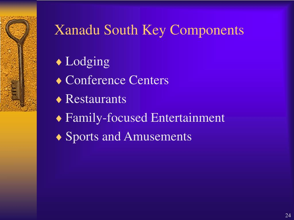 Xanadu South Key Components