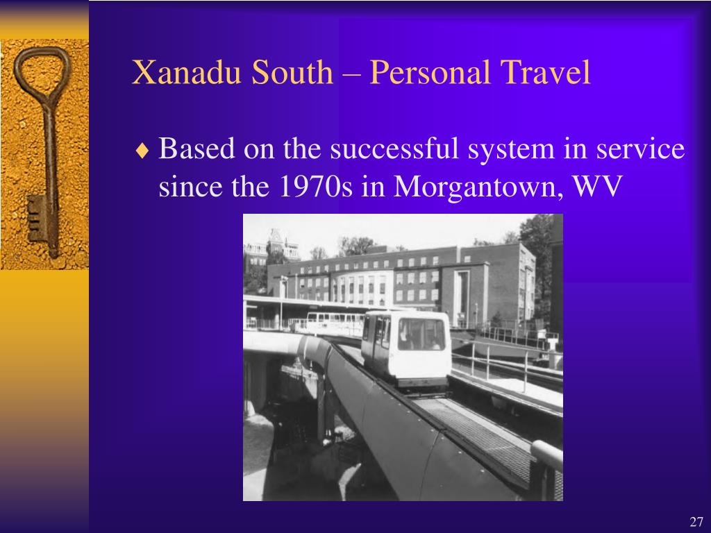 Xanadu South – Personal Travel