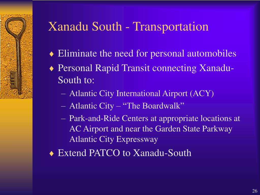Xanadu South - Transportation
