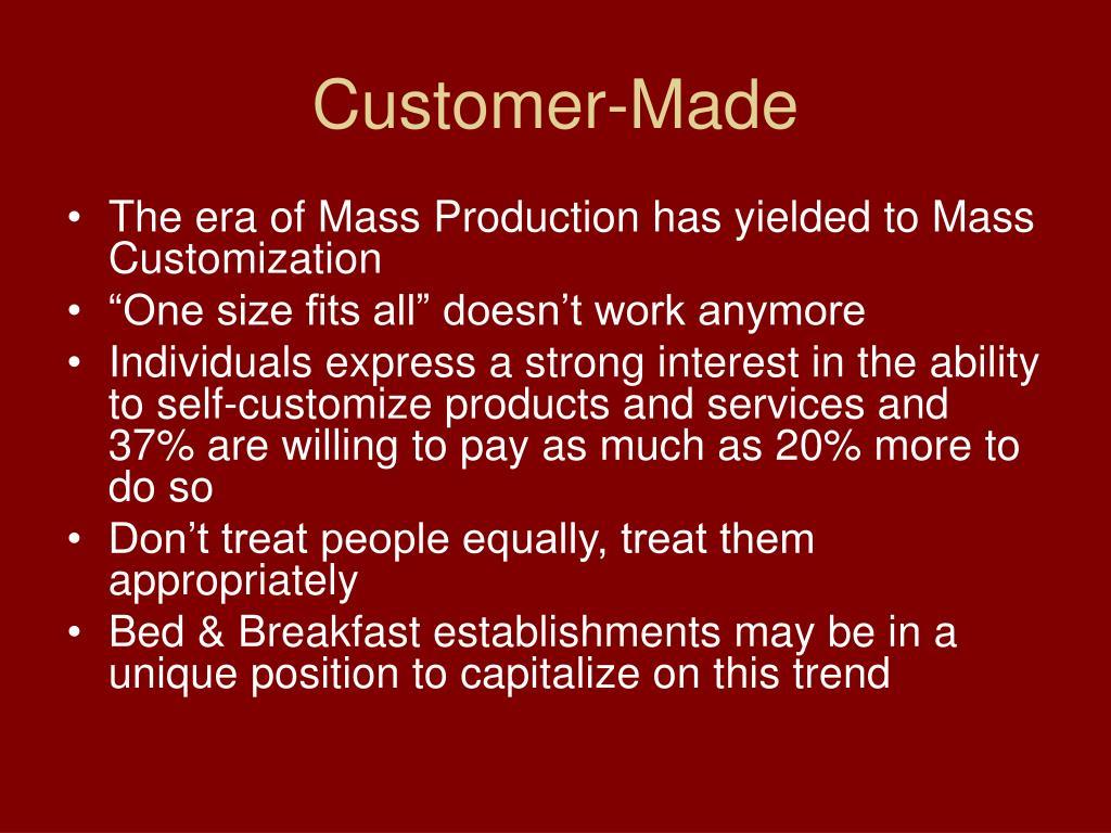 Customer-Made