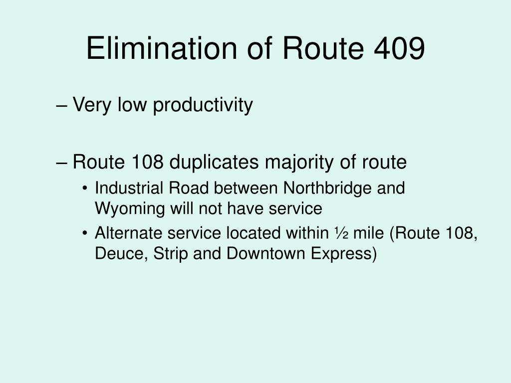 Elimination of Route 409