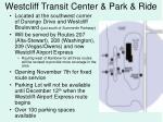 westcliff transit center park ride