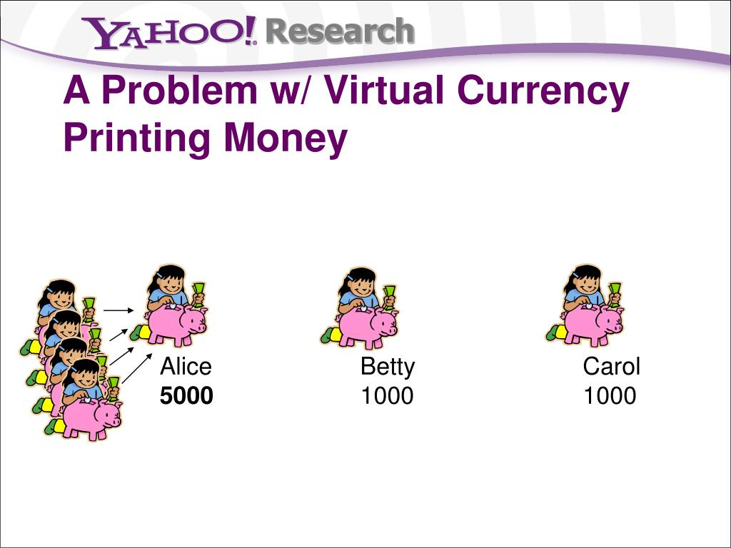 A Problem w/ Virtual Currency