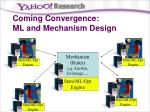 coming convergence ml and mechanism design