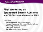 first workshop on sponsored search auctions at acm electronic commerce 2005