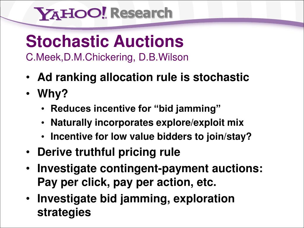 Stochastic Auctions