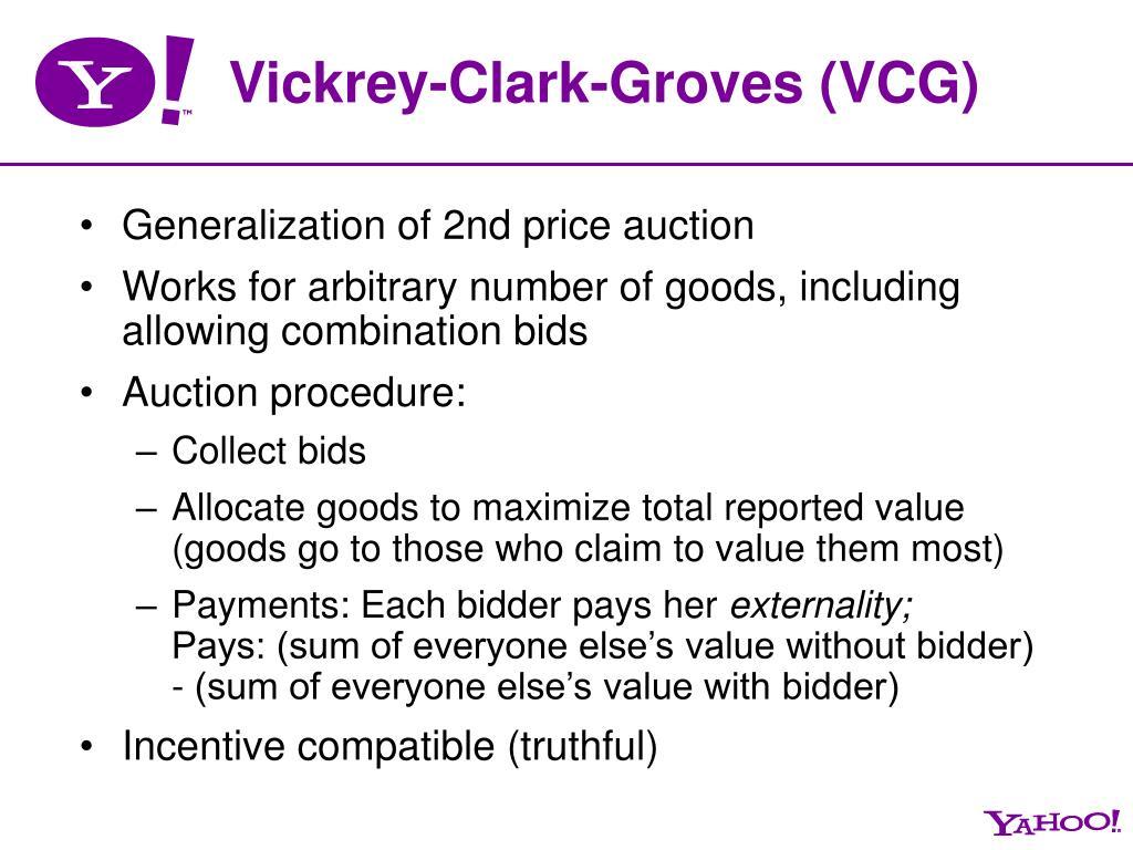 Vickrey-Clark-Groves (VCG)