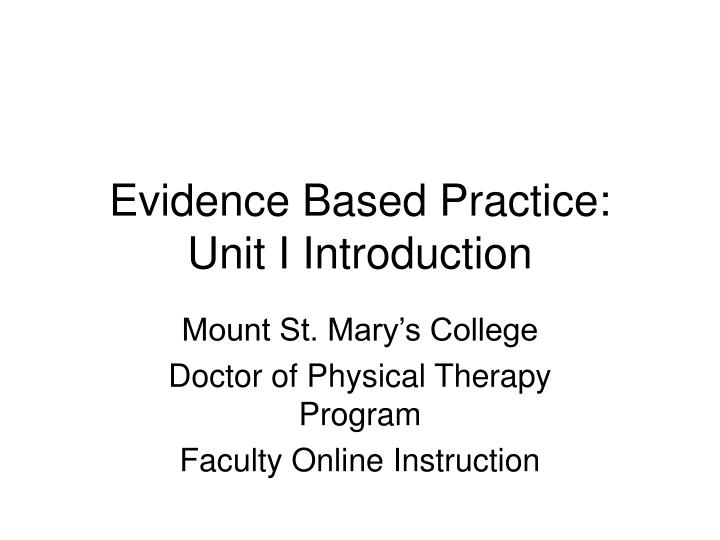 Evidence based practice unit i introduction l.jpg