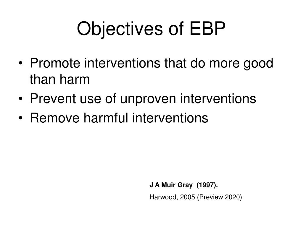 Objectives of EBP