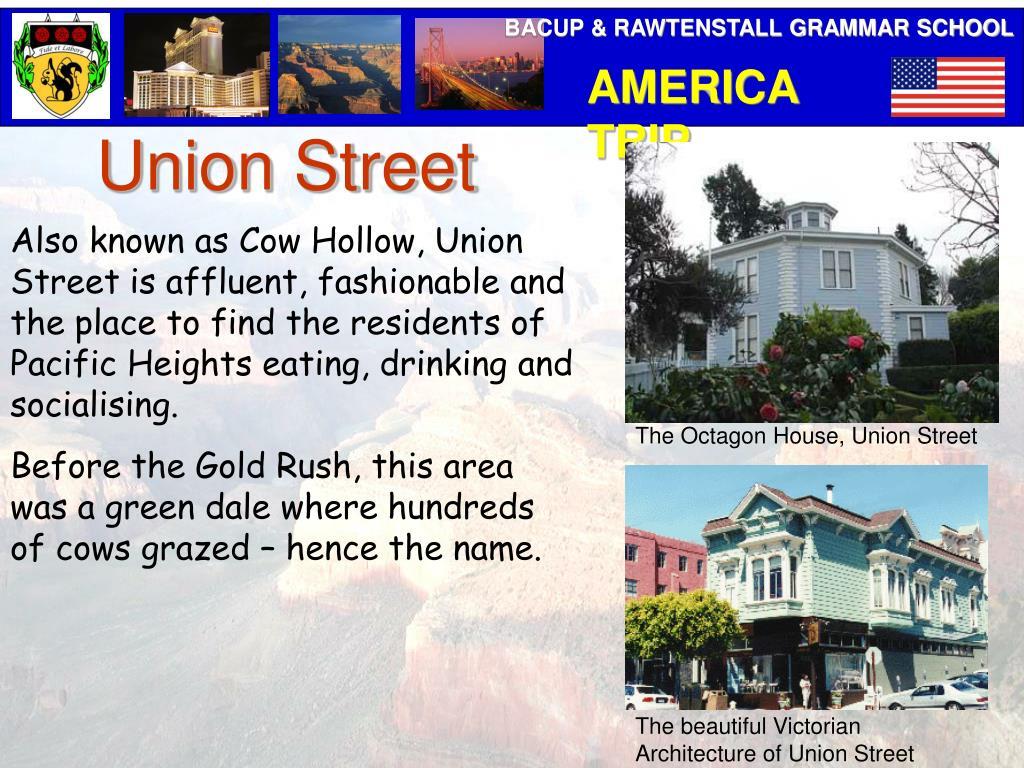 The Octagon House, Union Street