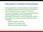 frequency domain processing