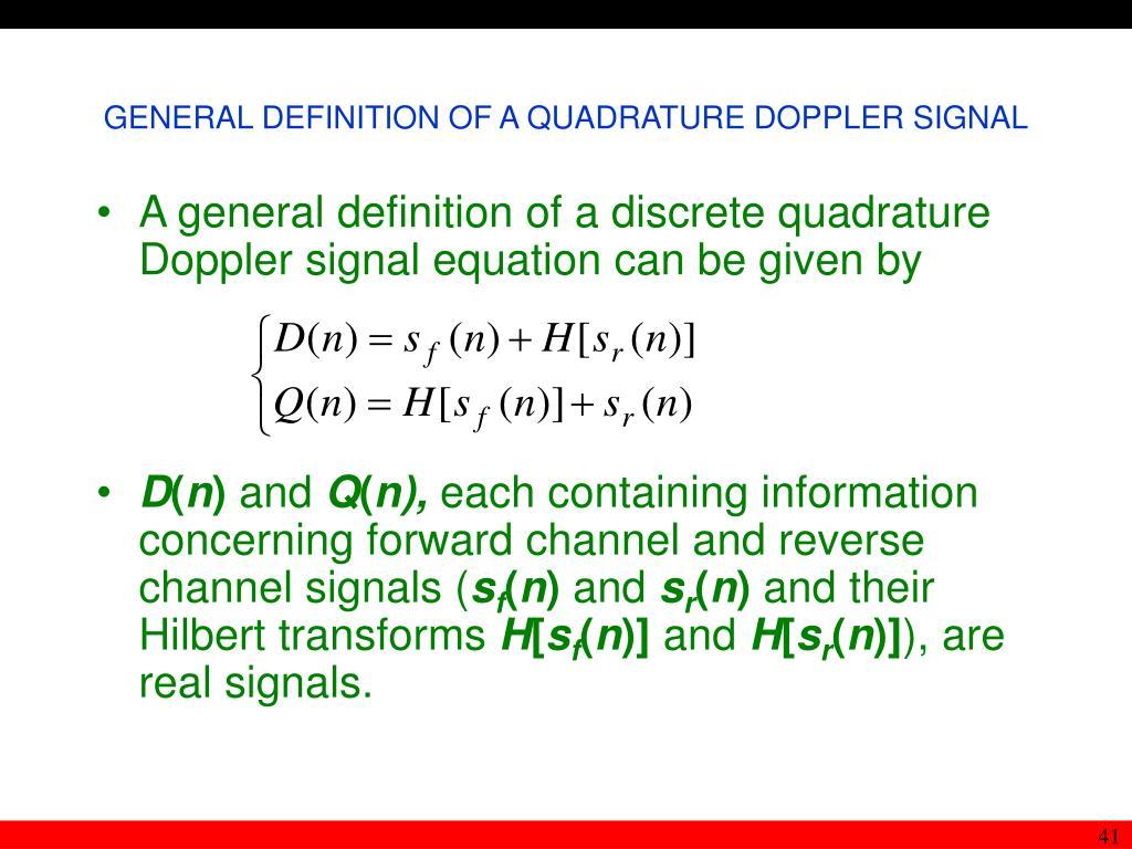 GENERAL DEFINITION OF A QUADRATURE DOPPLER SIGNAL