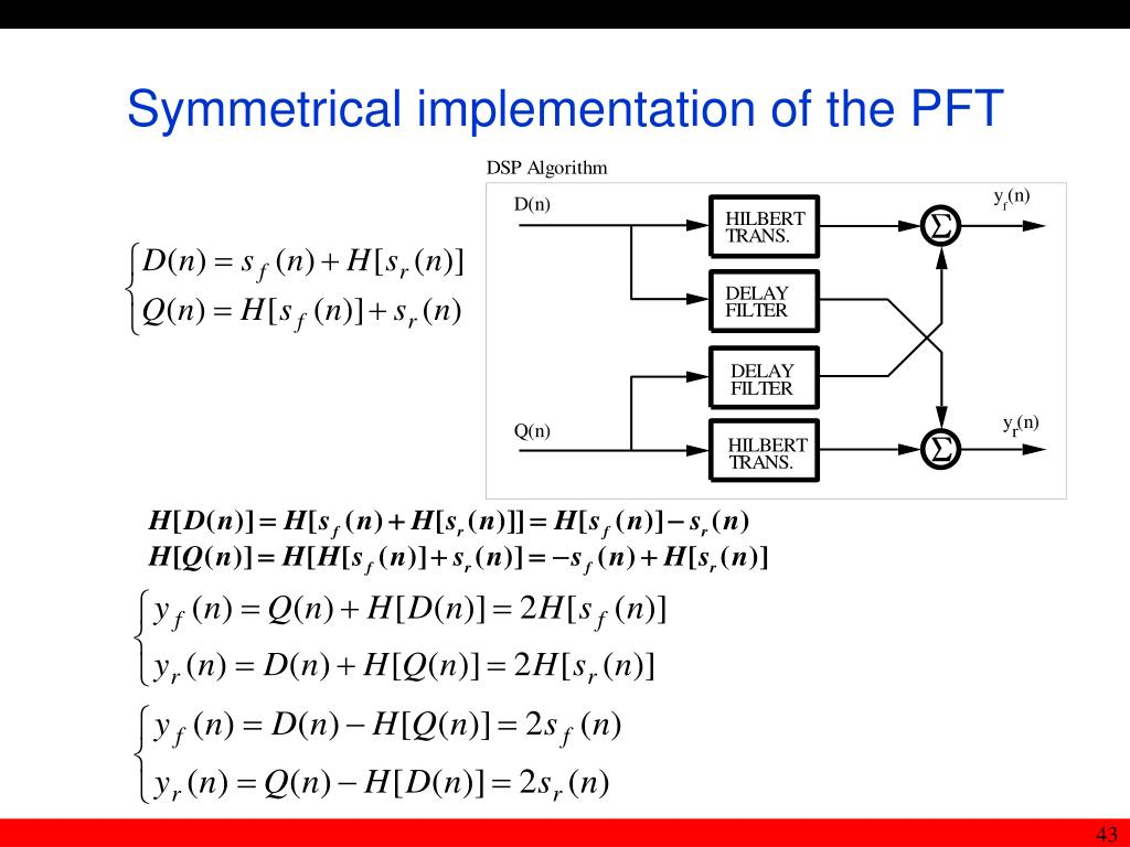 Symmetrical implementation of the PFT