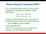 weaver receiver technique wrt