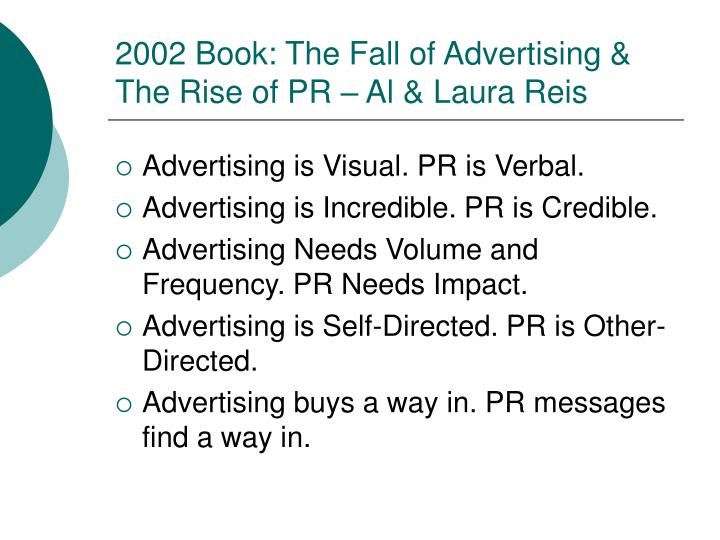 2002 book the fall of advertising the rise of pr al laura reis
