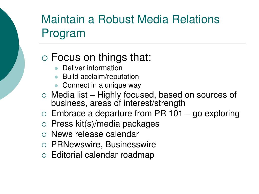 Maintain a Robust Media Relations Program