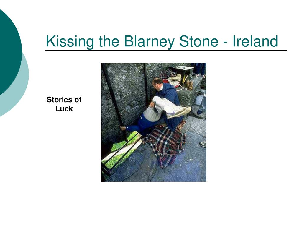 Kissing the Blarney Stone - Ireland