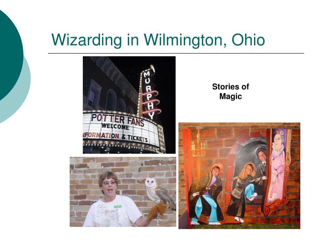 Wizarding in Wilmington, Ohio