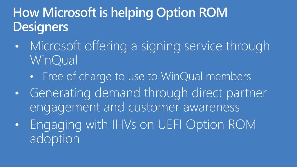 How Microsoft is helping Option ROM Designers