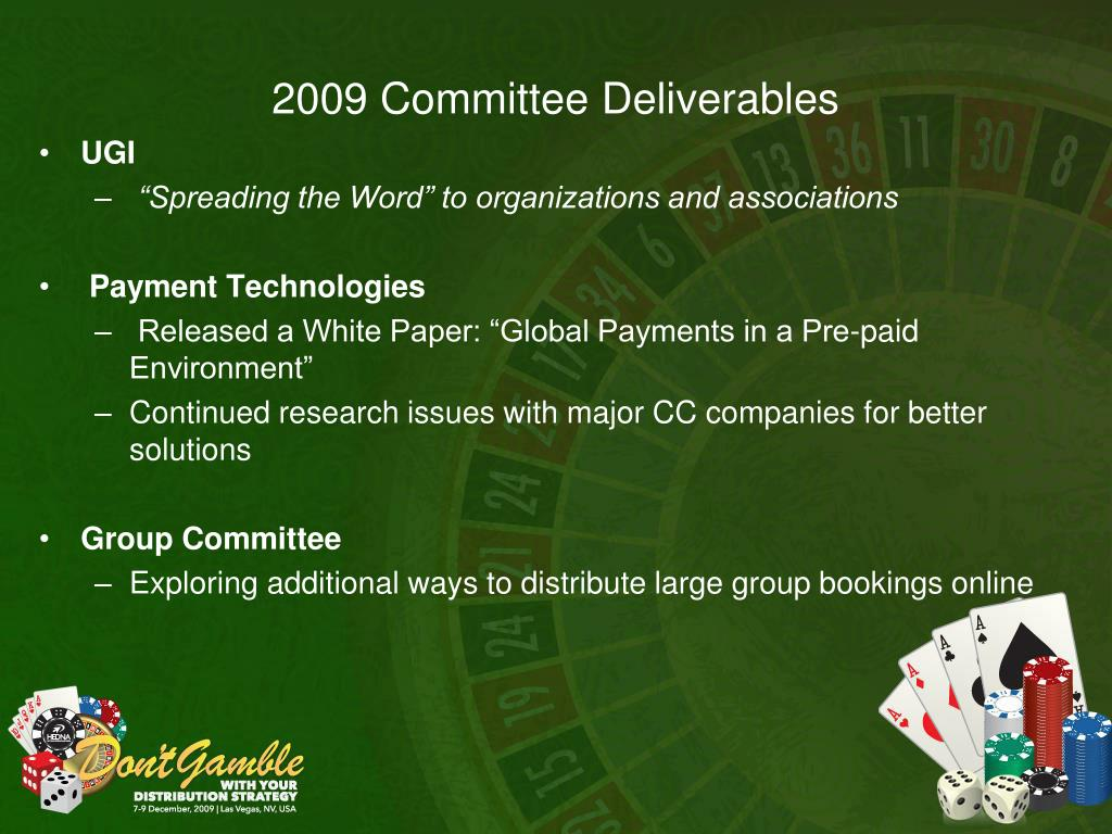 2009 Committee Deliverables
