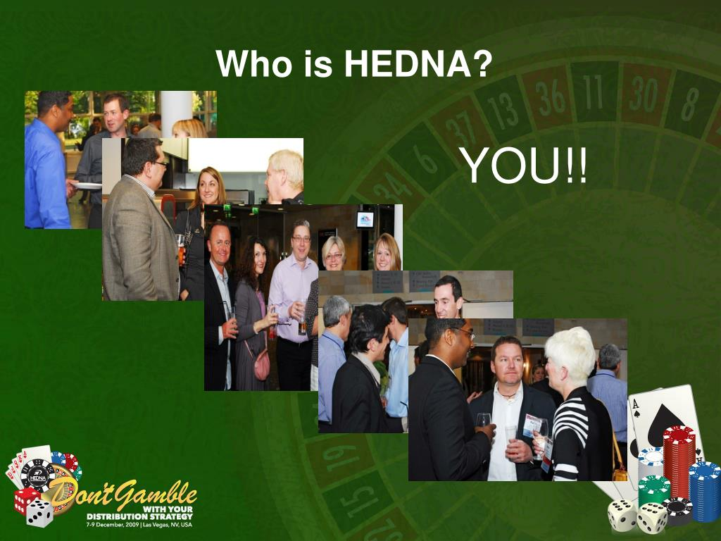 Who is HEDNA?