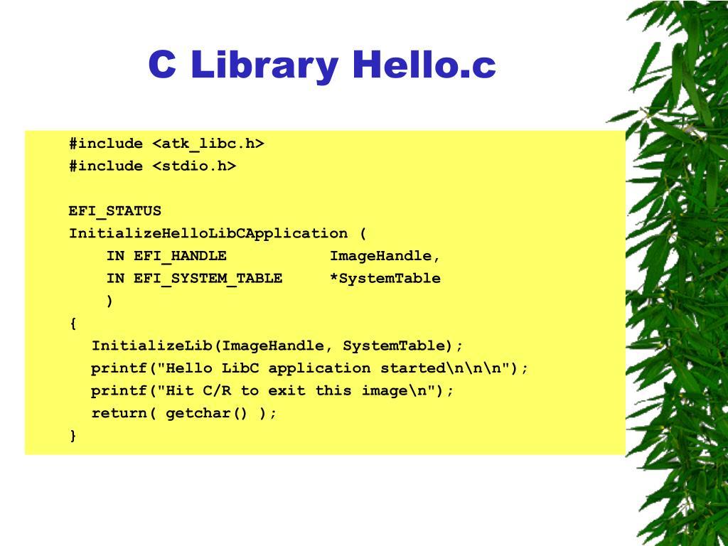 C Library Hello.c