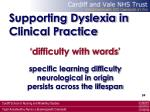 supporting dyslexia in clinical practice