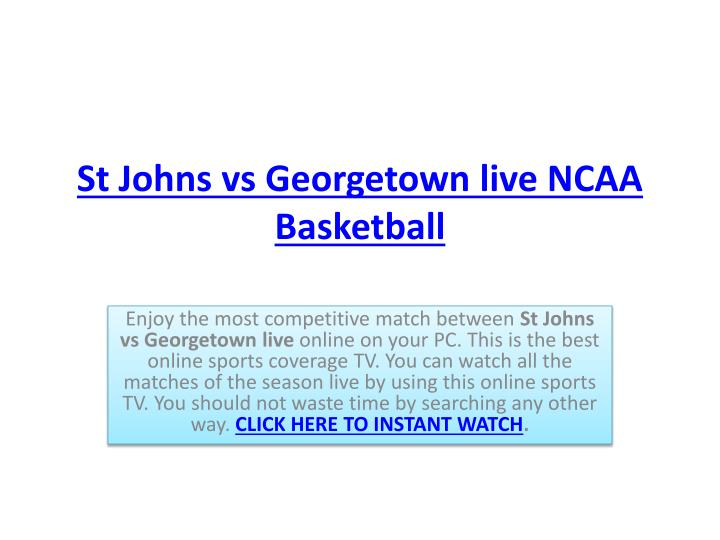 St johns vs georgetown live ncaa basketball