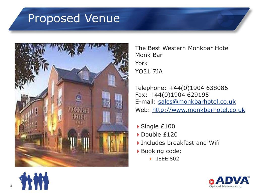 Proposed Venue