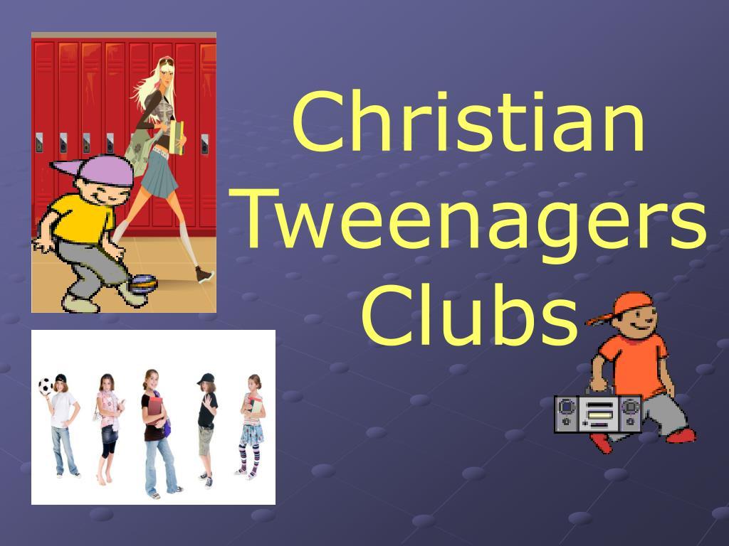 Christian TweenagersClubs