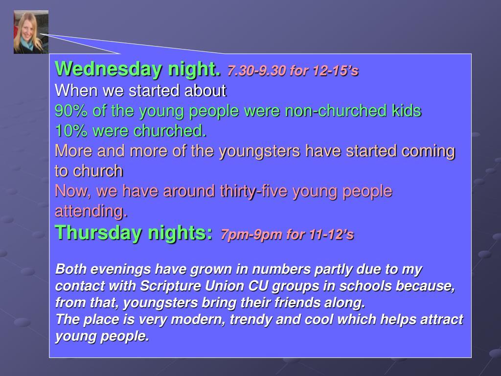 Wednesday night.