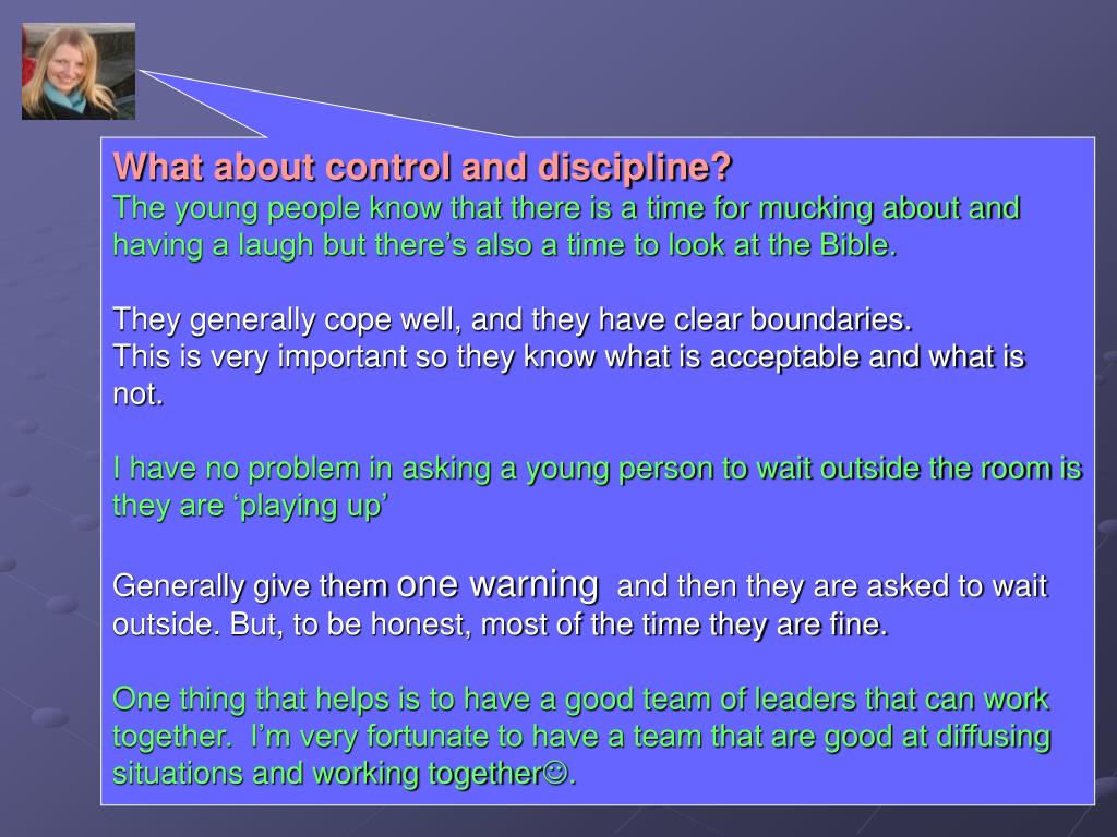 What about control and discipline?