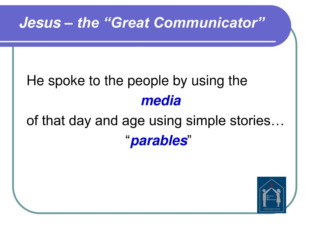 "Jesus – the ""Great Communicator"""