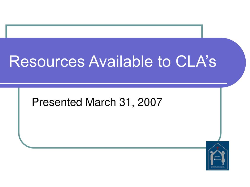 Resources Available to CLA's