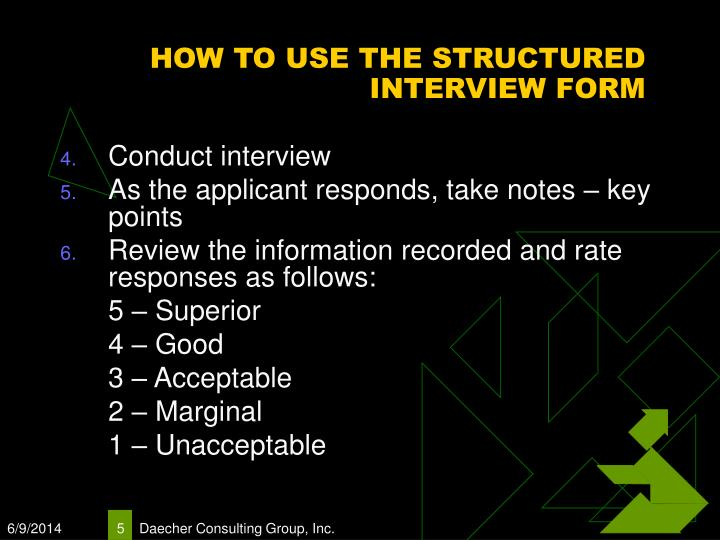 HOW TO USE THE STRUCTURED INTERVIEW FORM