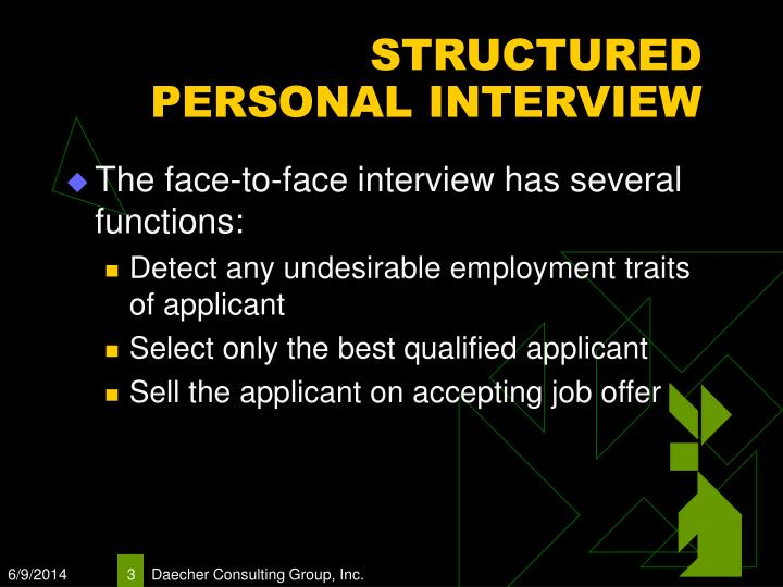 STRUCTURED PERSONAL INTERVIEW