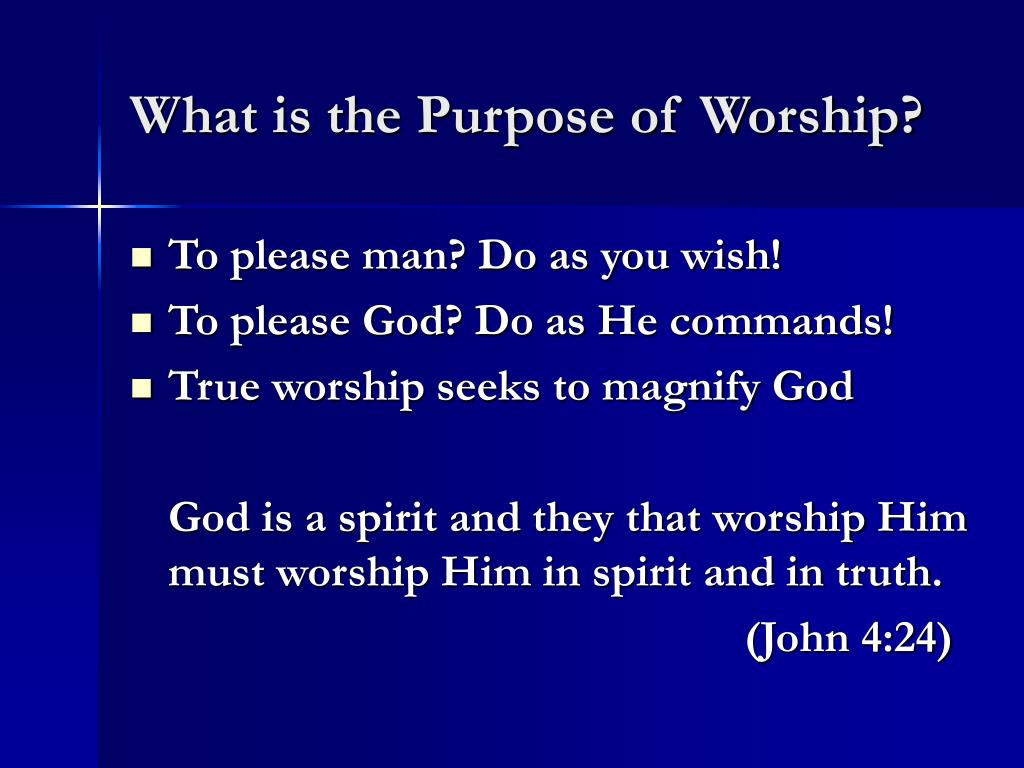 What is the Purpose of Worship?