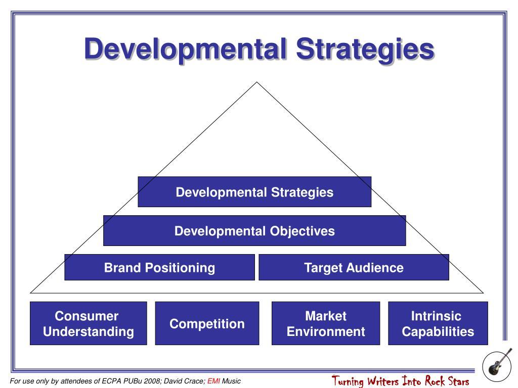 Developmental Strategies