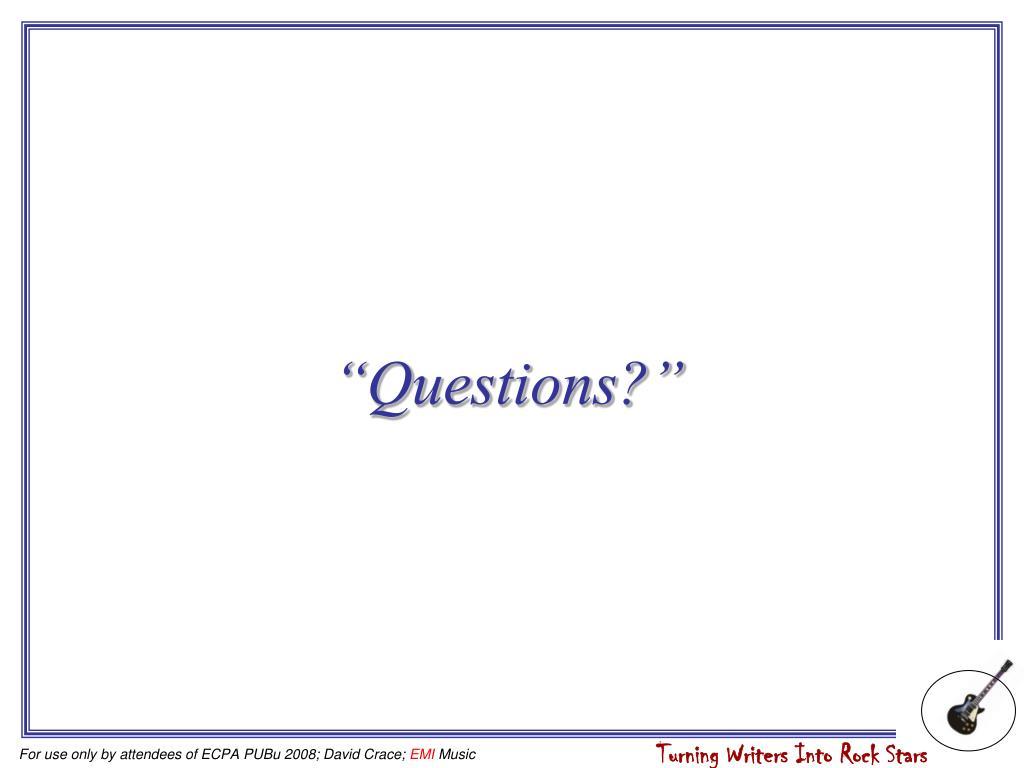 """Questions?"""