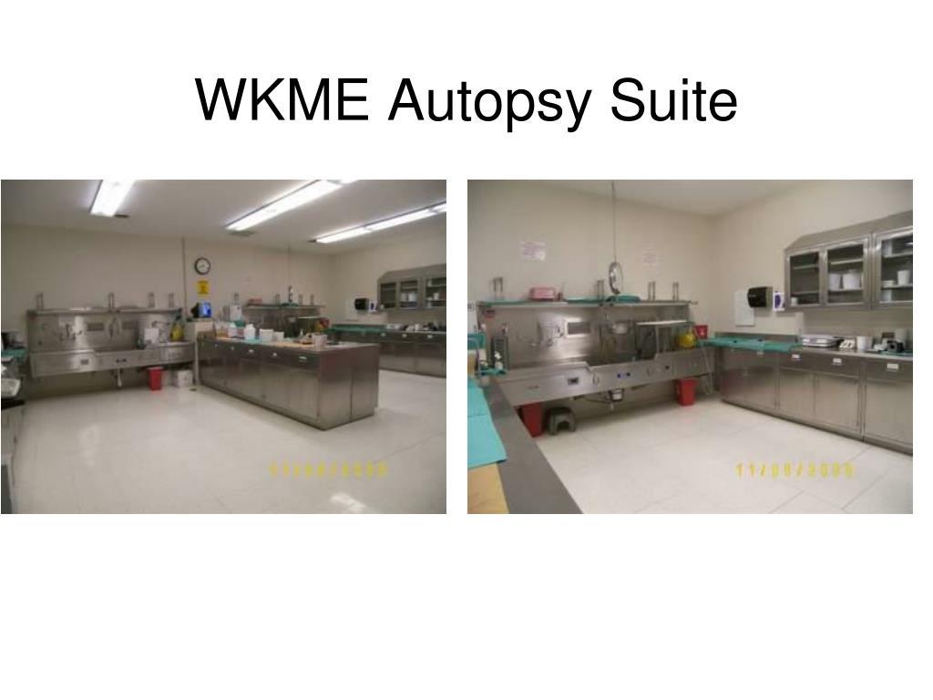 WKME Autopsy Suite
