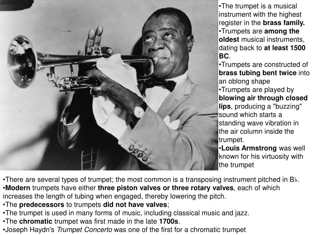 The trumpet is a musical instrument with the highest register in the