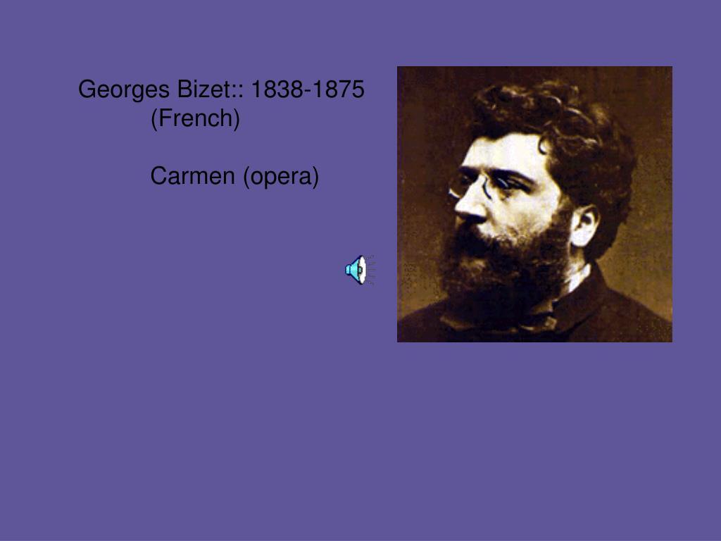 Georges Bizet:: 1838-1875