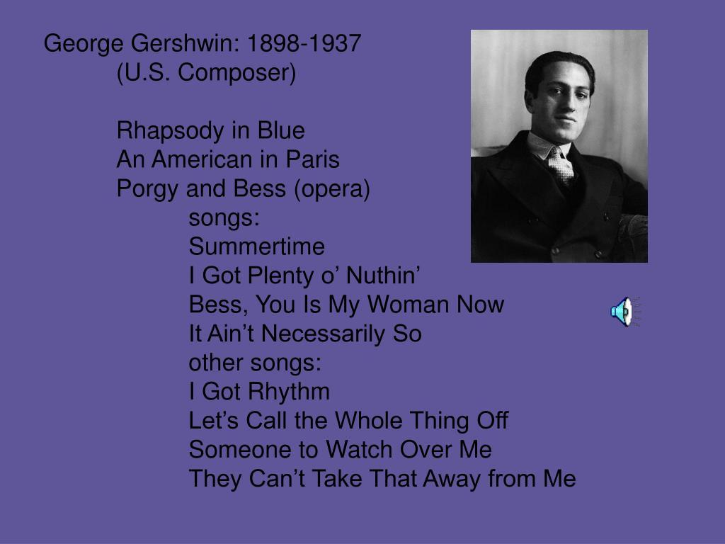 George Gershwin: 1898-1937