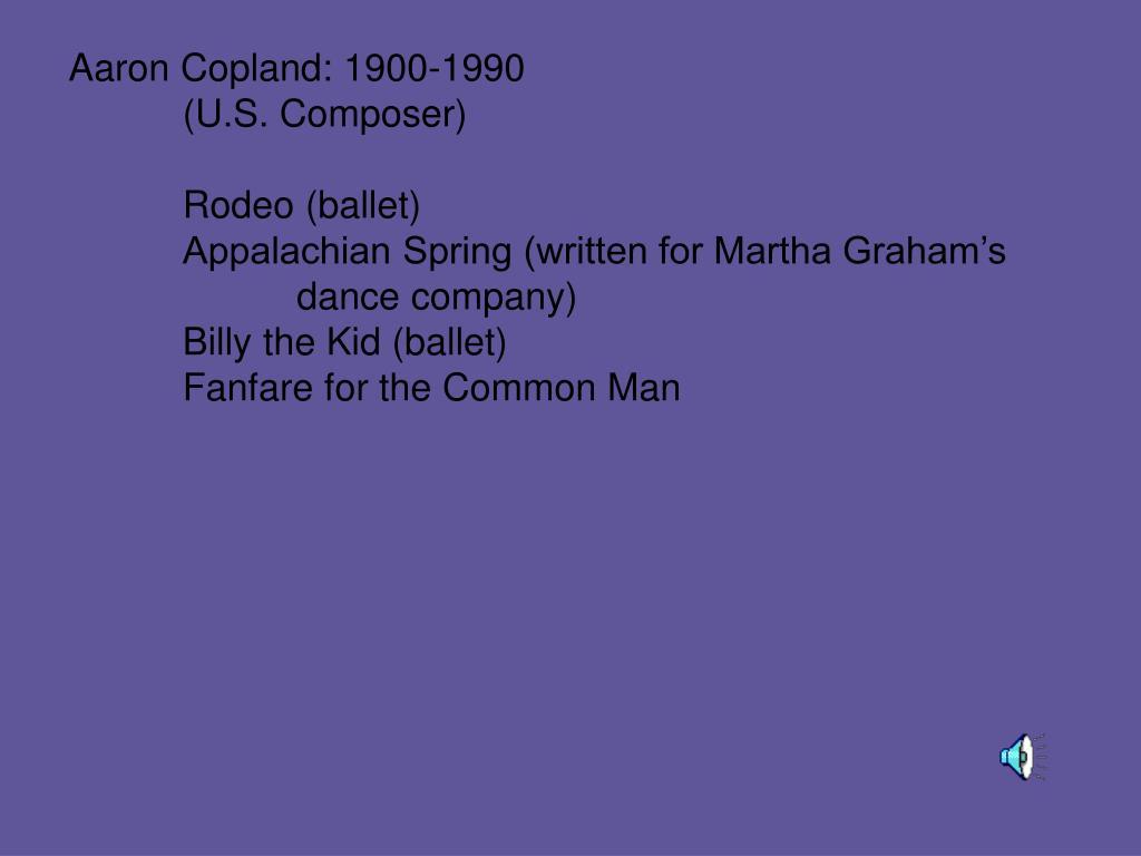 Aaron Copland: 1900-1990