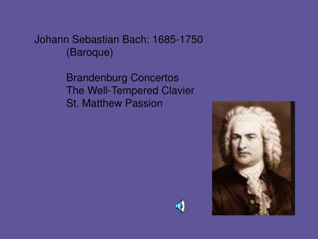 Johann Sebastian Bach: 1685-1750